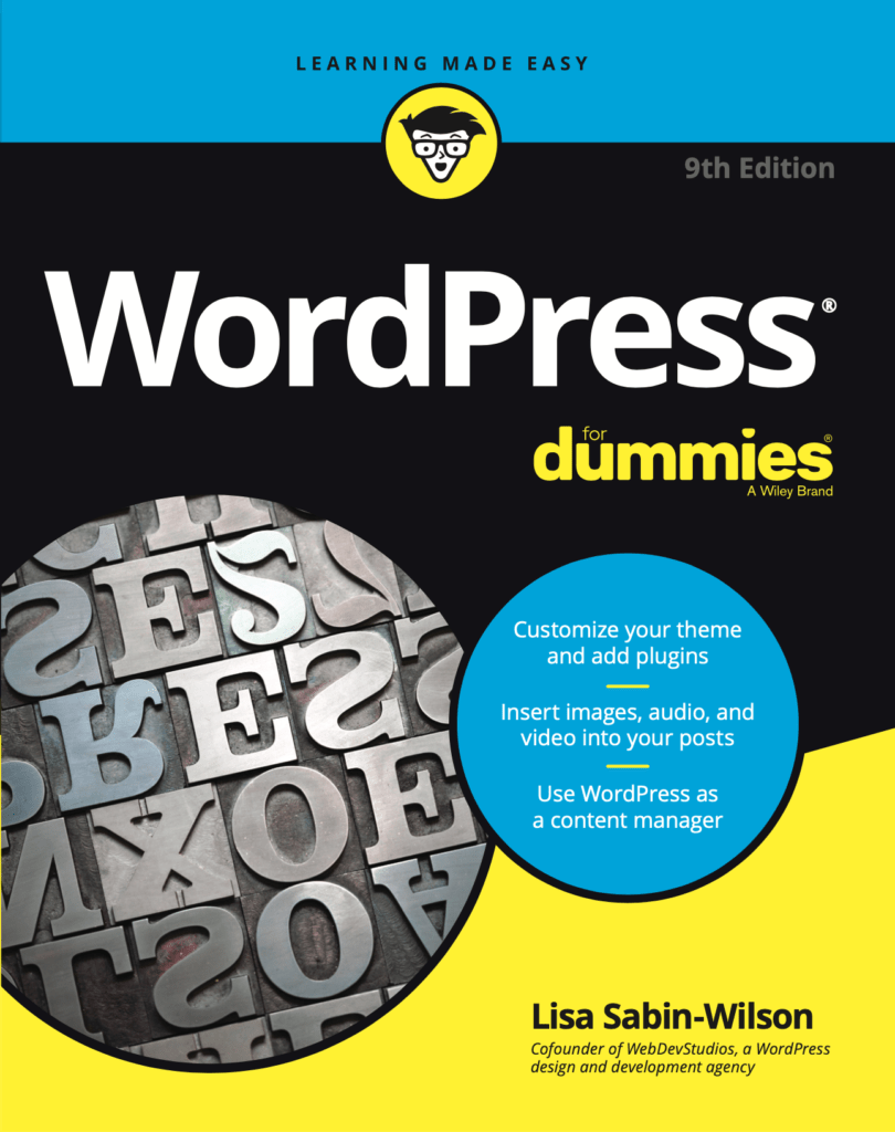 This is the front cover of the book WordPress for Dummies, 9th Edition, written by Lisa Sabin-Wilson, COO and Co-Founder of WebDevStudios.